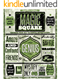 The Magic Square - Tricking Your Way to Mental Superpowers (Faking Smart Book 3)