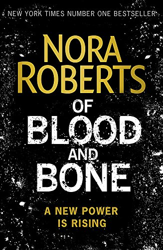 Of Blood And Bone (Chronicles of The One) por Roberts Nora