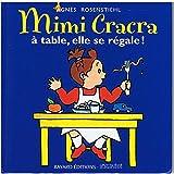 Mimi Cracra, à table, elle se régale !