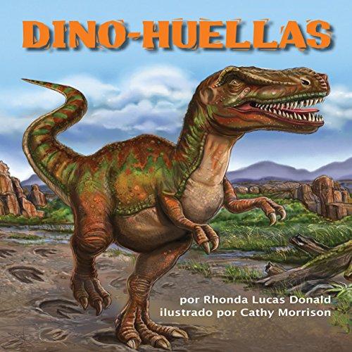 Dino-Huellas [Dino-Footprints]  Audiolibri