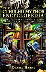 The Cthulhu Mythos Encyclopedia: A Guide to H. P. Lovecraft's Universe by Daniel Harms (10-Sep-2008) Paperback