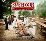 Best Bbq Pits - Barbecue Any Old Time-Blues from the Pit 1927-42 Review