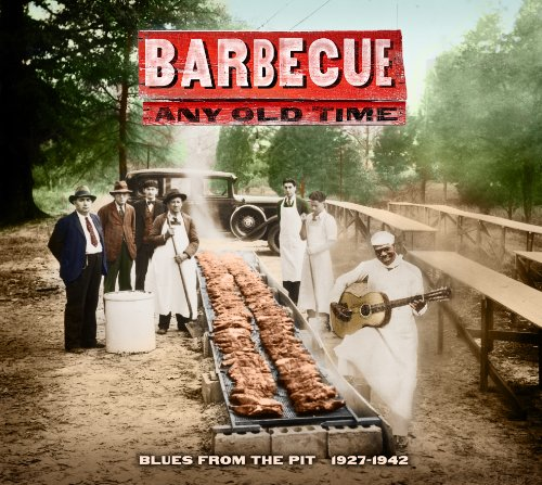 Blue Pit (Barbecue Any Old Time)