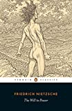 The Will to Power (Penguin Classics)