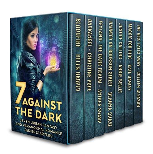 Seven Against the Dark: Seven Urban Fantasy and Paranormal Romance Series Starters (English Edition) (Dark Urban Fantasy)