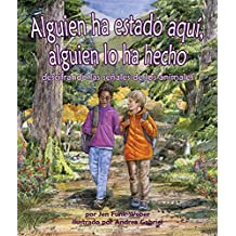 Alguien ha estado aquí, alguien lo ha hecho: descifrando las señales de los animales (Spanish Edition)