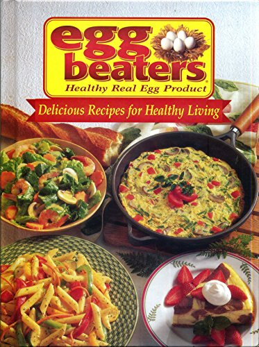 egg-beaters-healthy-real-egg-product-delicious-recipes-for-healthy-living