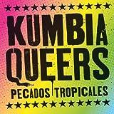 Songtexte von Kumbia Queers - Pecados tropicales