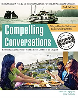 Book cover image for Compelling Conversations – Vietnam: Supplementary Bilingual English- Vietnamese Conversation Questions