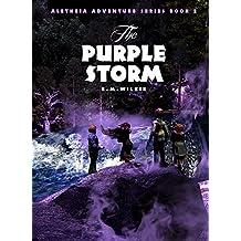 The Purple Storm: Aletheia Adventure Series Book 2