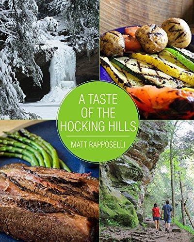 A Taste of the Hocking Hills Hocking Hills