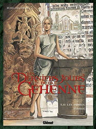 Les derniers jours de la gehenne, tome 2 : Les Terres noires