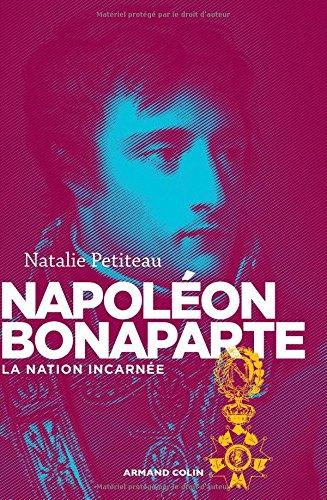 Napolon Bonaparte: La nation incarne
