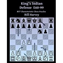 King's Indian Defense E60-99: 837 Characteristic Chess Puzzles