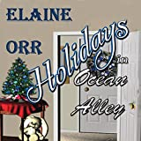 Holidays in Ocean Alley: Special to the Jolie Gentil Series: Jolie Gentil Cozy Mystery Series, Book 9