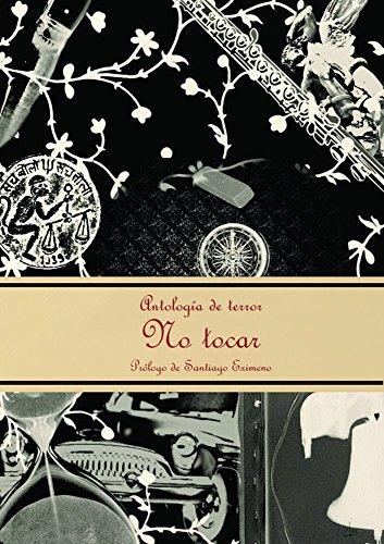 No tocar por Juan José Hidalgo Díaz