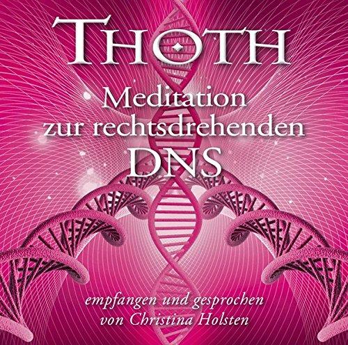 thoth-meditation-zur-rechtsdrehenden-dns