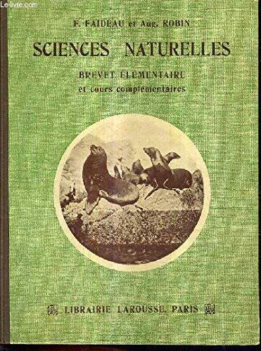 SCIENCES NATURELLES BREVET ELEMENTAIRE ET COURS COMPLEMENTAIRES.