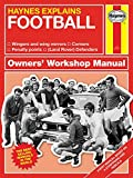 Football (Haynes Explains) (Haynes Manuals)