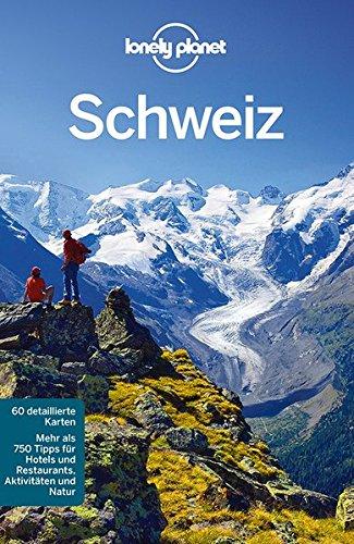 Reiseführer: Schweiz - Lonely Planet