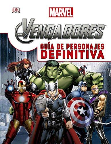 Los Vengadores, Guía de personajes definitiva