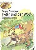 Sergej Prokofjew: PETER UND DER WOLF für Klavier mit Bleistift -- ein musikalische Märchen für Kinder leicht arrangiert mit begleitenden Texten und farbigen Illustrationen von Hans-Günter Heumann (Noten/sheet music)