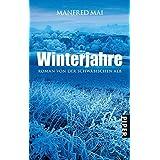 Winterjahre: Roman von der Schwäbischen Alb