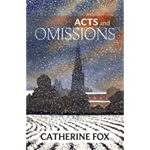 Acts and Omissions by Catherine Fox (2015-04-23)