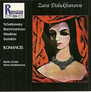Zara Dolukhanova: Romances (Lieder) Songs by Tchaikovsky and Rachmaninov, Scriabin and Medtner by Dolukhanova, Sara (1994-08-25)