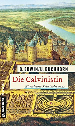 Erwin, Birgit: Die Calvinistin