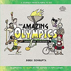 The Amazing Olympics: Down the Centuries