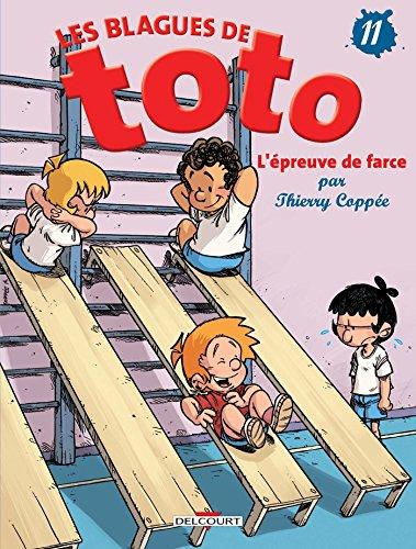 Les Blagues de Toto T11 - L'Épreuve de farce par Thierry Coppée