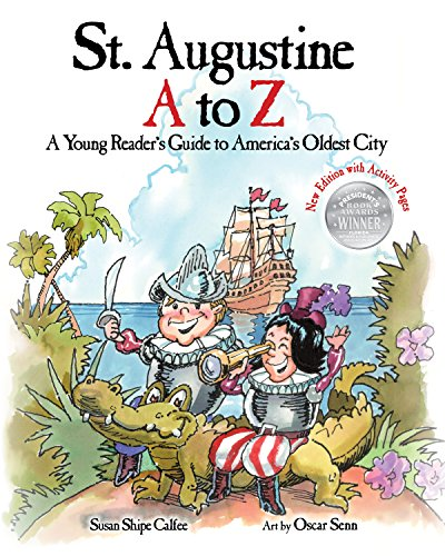 St. Augustine A to Z: A Young Reader's Guide to America's Oldest City (English Edition)