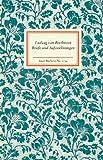 Briefe und Aufzeichnungen - Ludwig van Beethoven, Rüdiger Görner
