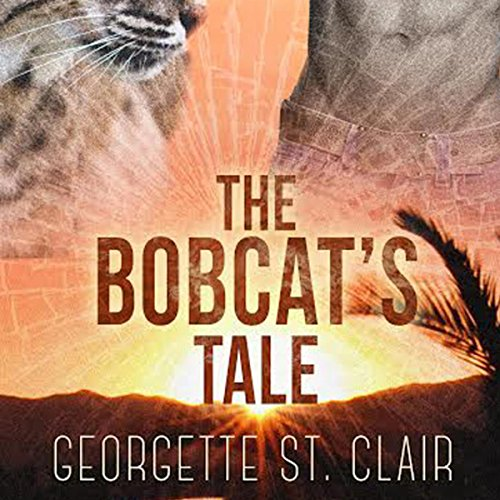 The Bobcat's Tale - Georgette St. Clair - Unabridged