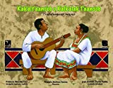 K'ak'alt'aano'ob o K'alk'alak T'aano'ob – Trabalenguas Mayas: (Zungenbrecher in yukatekischem Maya – mit einer Audio CD)