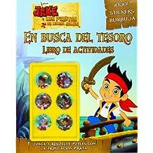 Jake Y Los Piratas. Actividades Con Adhesivos Especiales. En Busca Del Tesoro (Disney. Jake y los piratas)