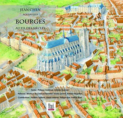 Bourges, au fil des siècles