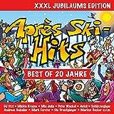 Après Ski Hits - Best Of 20 Jahre [Explicit] (XXXL Jubiläums Edition)