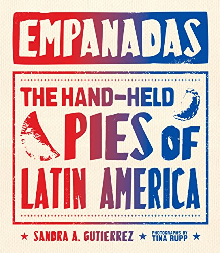 Empanadas: The Hand-Held Pies of Latin America (English Edition)