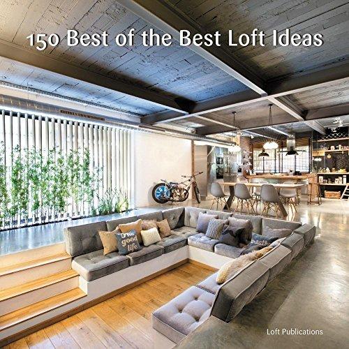 150 Best of the Best Loft Ideas