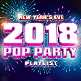 New Year's Eve 2018 - Pop Party Playlist
