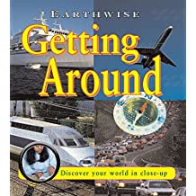 Getting Around (Earthwise, Band 8)