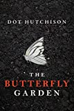 The Butterfly Garden (The Collector Trilogy Book 1) (kindle edition)