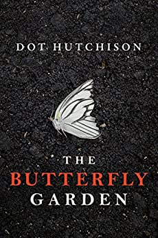 The Butterfly Garden (The Collector Book 1) (English Edition)