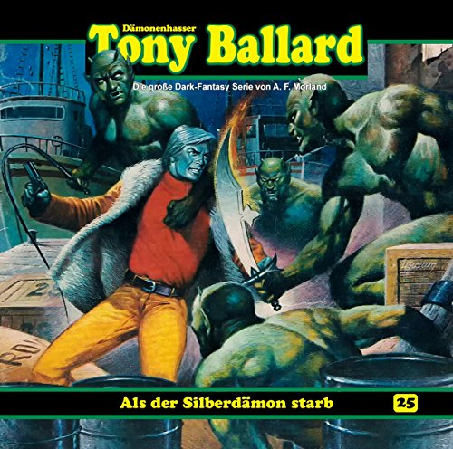 Tony Ballard (25) Als der Silberdämon starb (1/3) - Dreamland Productions 2016
