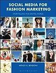 Social Media for Fashion Marketing: S...