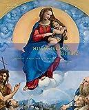 Himmlischer Glanz: Raffael, Dürer und Grünewald malen die Madonna -