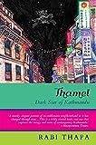 #10: Thamel: Dark Star of Kathmandu
