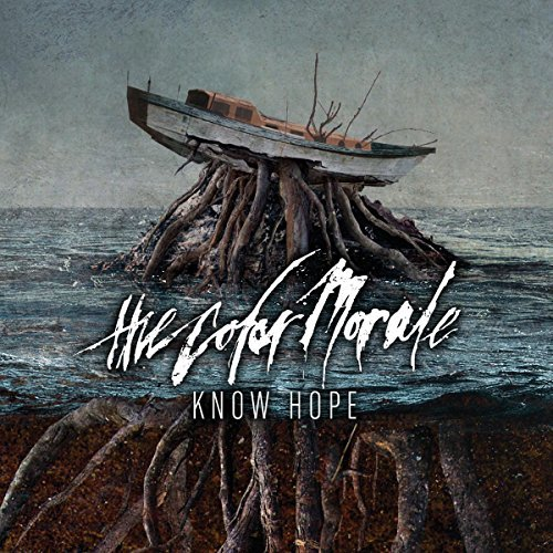 Know Hope by The Color Morale (2013-10-21)